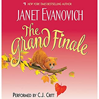 The Grand Finale                   By:                                                                                                                                 Janet Evanovich                               Narrated by:                                                                                                                                 C. J. Critt                      Length: 5 hrs and 42 mins     328 ratings     Overall 3.7