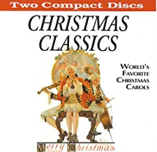 Christmas Classics ~ World's Favorite Christmas Carols