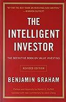 The Intelligent Investor [Paperback] [Jan 01, 2013] Graham, Benjamin