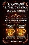 Magia Blanca RITUALES y HECHIZOS :2 Manuales en 1: La Gran Guía Secreta de los Rituales y Hechizos de Brujas, Magos y Nigromantes con técnicas para atraer el amor, el dinero, la salud y la prosperidad