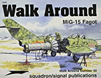 MiG-15 Fagot Walk Around