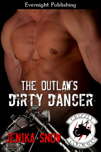 The Outlaw's Dirty Dancer (The Grizzly MC Book 2) (English Edition)