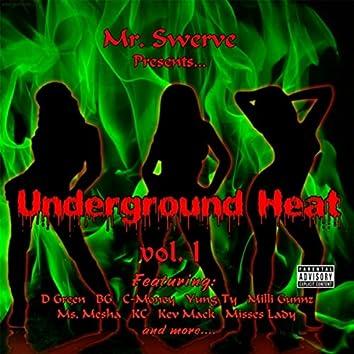 Underground Heat, Vol. 1