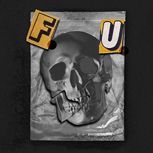 F.U. [Explicit]
