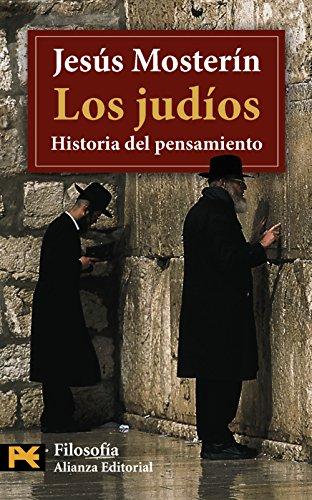 Los judíos: Historia del pensamiento (El Libro De Bolsillo - Filosofía)