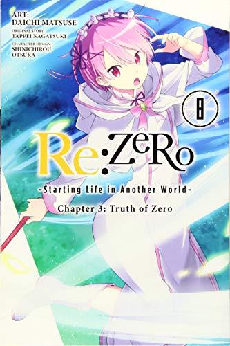 RE: Zero -Starting Life in Another World-, Chapter 3: Truth of Zero, Vol. 8 (Manga)