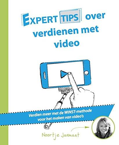 Experttips over verdienen met video: verdien meer met de WINST-methode voor het maken van video's