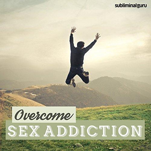 Overcome Sex Addiction cover art