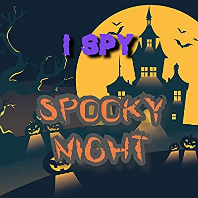 I Spy Spooky Night: Fun Halloween Book for Toddler | Halloween Gifts