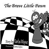 The Brave Little Pawn-Wayne, Karlos
