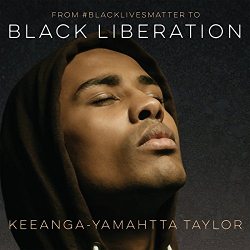 From #BlackLivesMatter to Black Liberation audiobook cover art