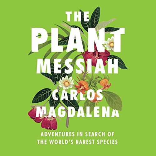 The Plant Messiah audiobook cover art