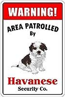 ハバニーズによるパトロール 金属板ブリキ看板警告サイン注意サイン表示パネル情報サイン金属安全サイン