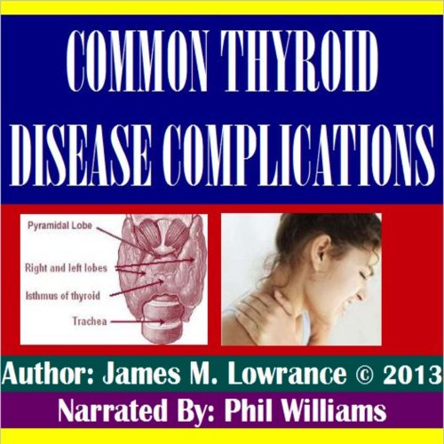 Common Thyroid Disease Complications audiobook cover art