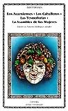 Los Acarnienses; Los Caballeros; Las Tesmoforias; La Asamblea de Mujeres (Letras Universales)