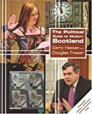 The Political Guide to Modern Scotland