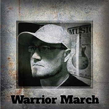 Warrior March