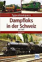 Dampfloks in der Schweiz: seit 1847