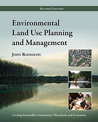 Compare Textbook Prices for Environmental Land Use Planning and Management: Second Edition Second Edition ISBN 9781597267304 by Randolph PhD, John