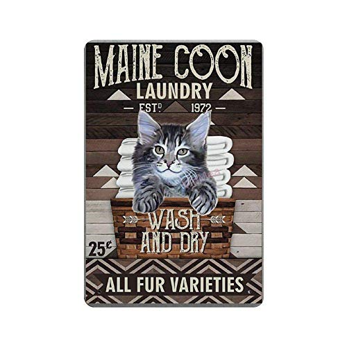 BNIST Maine Coon Laundry Vintage Sign Aluminum Tin Metal Signs Warning Sign Retro Plaque Poster Wall Art Decor 8X12 inches
