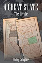 The Divide (A Great State) (Volume 1)
