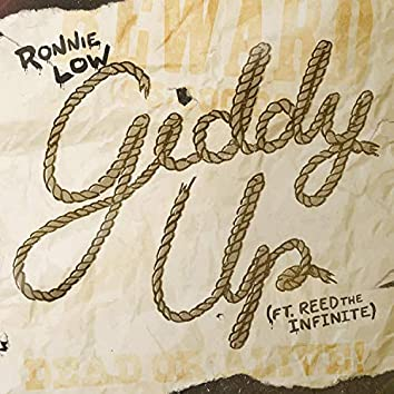 Giddy Up (feat. Reedtheinfinite)