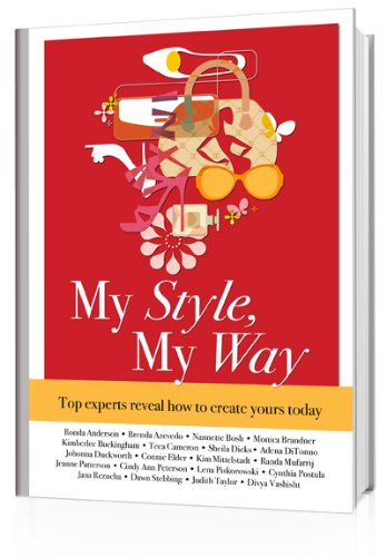My Style, My Way: Top experts reveal how to create yours today (English Edition)