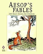Aesop's Fables: 240 Short Stories for Children - Illustrated