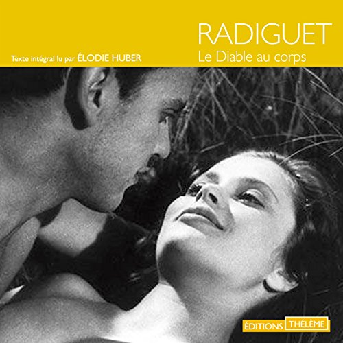 Le diable au corps                   By:                                                                                                                                 Raymond Radiguet                               Narrated by:                                                                                                                                 Élodie Huber                      Length: 2 hrs and 59 mins     Not rated yet     Overall 0.0