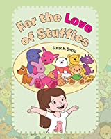 For the Love of Stuffies