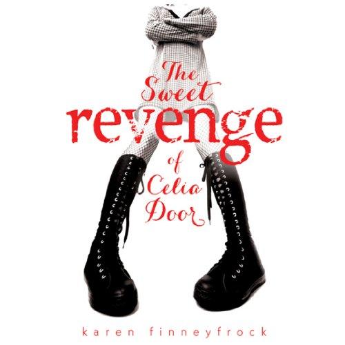 The Sweet Revenge of Celia Door audiobook cover art