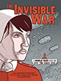 The Invisible War: A World War I Tale on Two Scales - Ailsa Wild