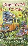 Borrowed Crime (A Bookmobile Cat Mystery)