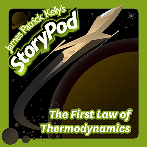 The First Law of Thermodynamics audiobook cover art