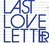 Last Love Letter (Koji Nakamura Remix) 歌詞