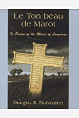 Le Ton Beau De Marot: The Spark and Sparkle of Creative Translation Hardcover
