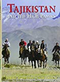 Tajikistan and the High Pamirs: A Companion and Guide (Second Edition)  (Odyssey Illustrated Guides)