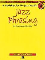 Jazz Phrasing: A Workshop for the Jazz Vocalist