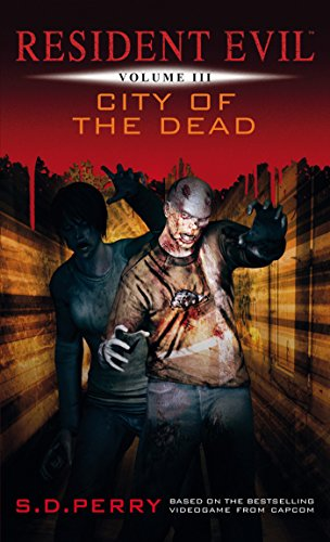 City of the Dead (Resident Evil Book 3) (English Edition)