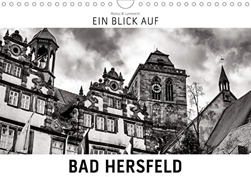 Ein Blick auf Bad Hersfeld (Wandkalender 2021 DIN A4 quer)