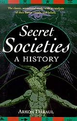 Secret Societies by Arkon Daraul