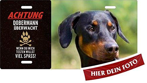 Holashirts Mallorca Hunde-Schild Dobie Pinscher Achtung Dobermann überwacht Blechschild eigenes Foto, Text selbst gestalten Metallschild Warnschild Türschild für innen und außen