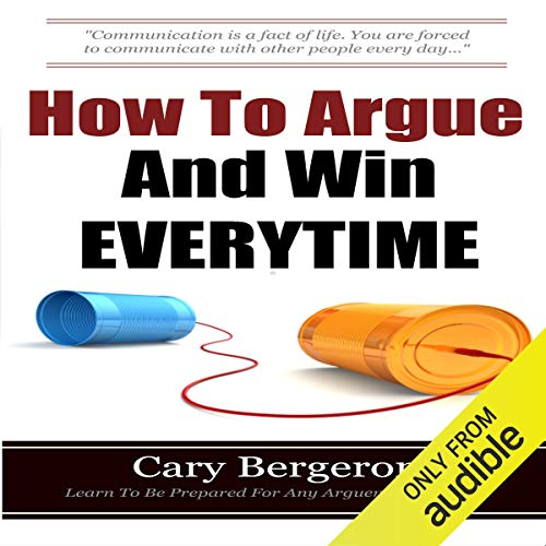 How to Argue and Win Every Time Titelbild
