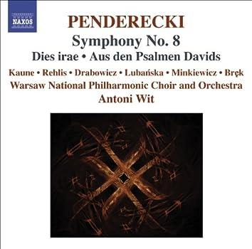 Penderecki: Symphony No. 8 - Dies irae - Aus den Psalmen Davids