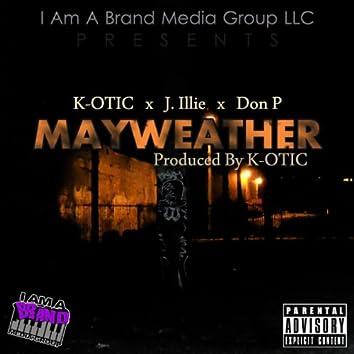 Mayweather (feat J. Illie & Don P)