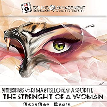 The Strenght of a Woman (BeatBro Remix)