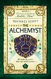 The Alchemyst: Book 1 (The Secrets of the Immortal Nicholas Flamel) [Idioma Inglés]