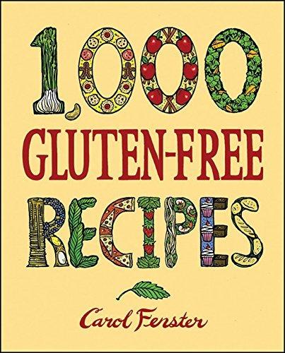 1,000 Gluten Free Recipes by Fenster, Carol [Houghton Mifflin Harcourt,2008] (Hardcover)