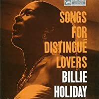 Songs For Distingue Lovers [Japanese Import] by Billie Holiday