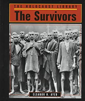 The Survivors (Holocaust Library (San Diego, Calif.).) 1560060964 Book Cover